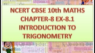 ncert cbse 10th maths chapter 8 ex 8 1 introduction to trigonometry