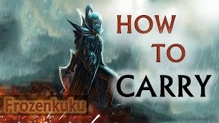 How To Carry | DOTA 2 (Frozenkuku)