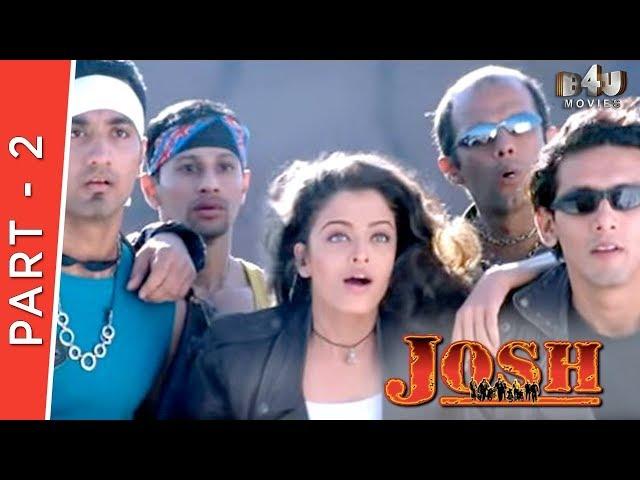 Josh   Part 2 Of 4   Shahrukh Khan, Aishwarya Rai, Chandrachur Singh, Priya Gill