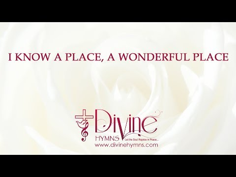 I Know A Place, A Wonderful Place Song Lyrics Video
