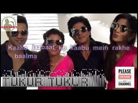 Tukur Tukur Karaoke Song With Lyrics – Dilwale | Arijit Singh