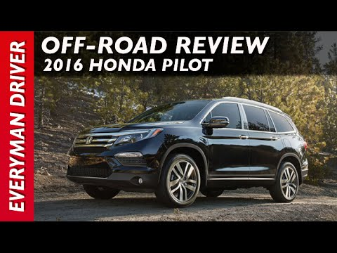OffRoad Review 2016 Honda Pilot AWD on Everyman Driver  YouTube