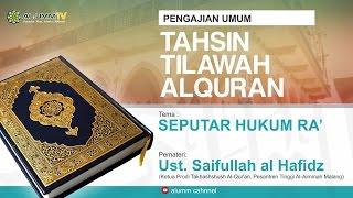 Video TAHSIN: PEMBAHASAN SEPUTAR HUKUM-HUKUM RAA'  - Ustadz Saifullah al-Hafizh download MP3, 3GP, MP4, WEBM, AVI, FLV Januari 2018