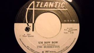 Bobbettes - Um Bow Bow / The Dream - Atlantic 1194 - 1958