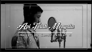 API TELAH MENYALA - Lagu Pramuka Penyalaan Api Unggun | Cover By Sandi