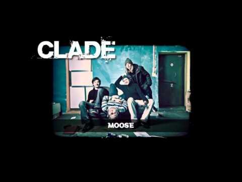 Clade - Moose (Single)