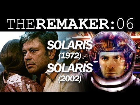 The Remaker: Solaris 1972 vs. Solaris 2002