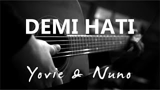 Demi Hati Yovie Nuno Acoustic Karaoke