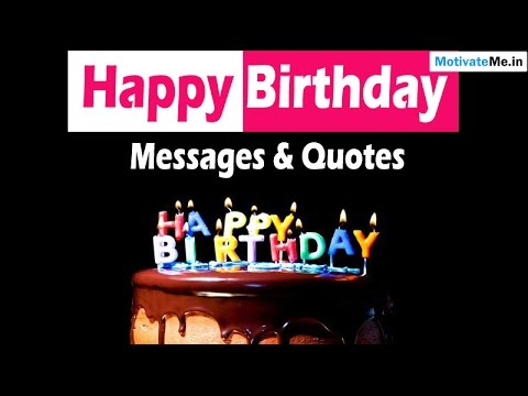 Inspiring / Motivational Happy Birthday Quotes and Messages