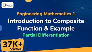 Composite Function Definition and Example - Partial Differentiation - Engineering Mathematics 1