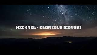 Michael -glorious by david archuleta (cover)