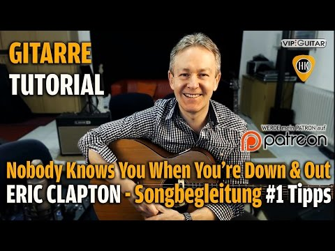 Nobody Knows You When You're Down & Out - Tutorial - Eric Clapton