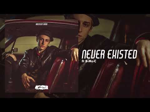 Never Existed Feat. B Mc-C