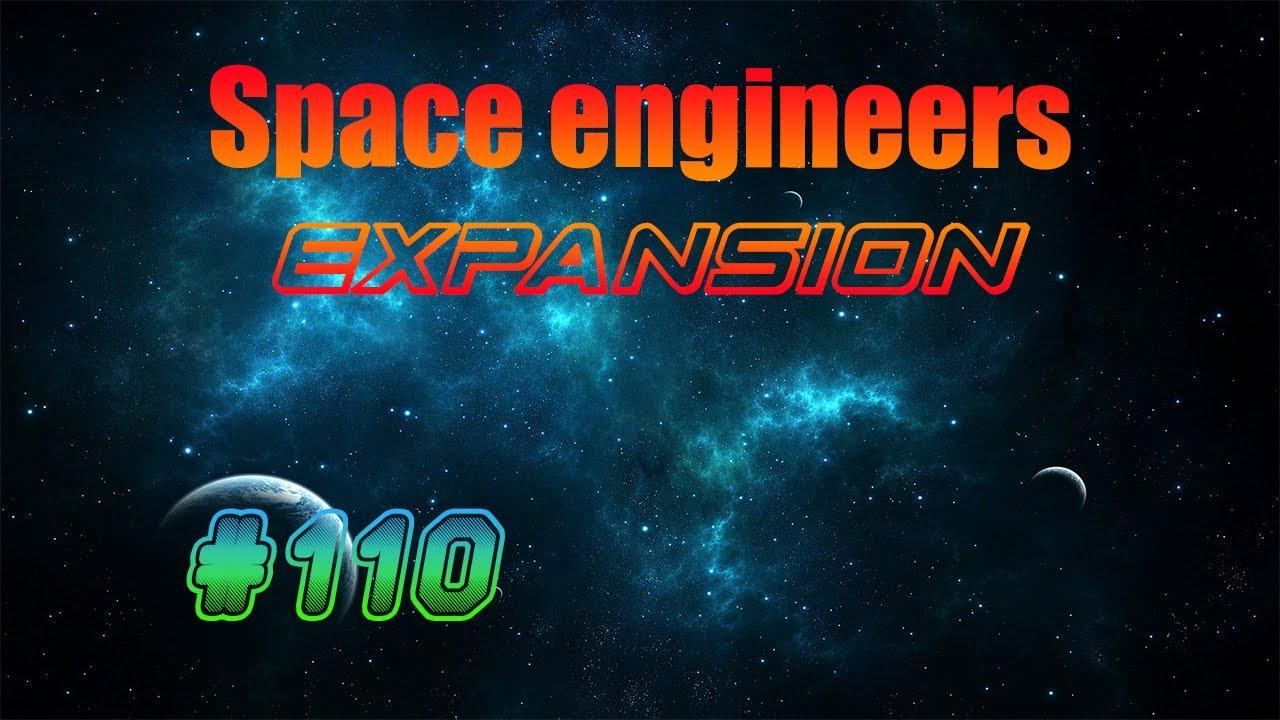 [SPACE ENGINEERS : EXPANSION] Épisode 110 : Simple et efficace ! En FR et HD