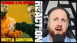 KIANUSH x PA SPORTS - Outta Control I REACTION