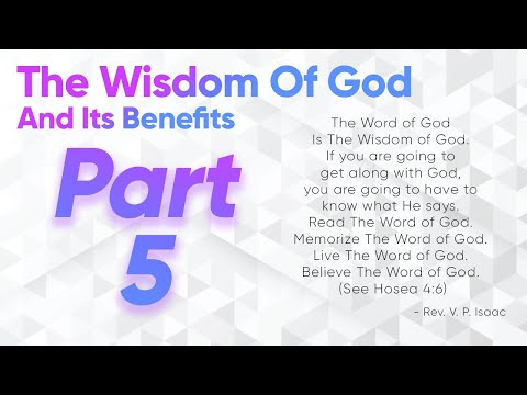 The Wisdom Of God And Its Benefits - Part 5