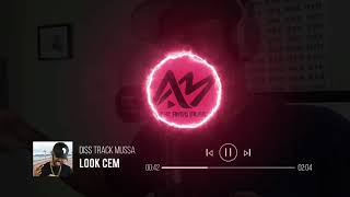 Video Look Cem - DISS TRACK MUSSA | THE ANGO MUSIC download MP3, 3GP, MP4, WEBM, AVI, FLV Agustus 2018