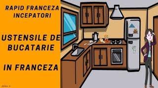 Franceza pentru incepatori (2018) - Descrierea casei in franceza / Bucataria/ Ustensile de bucatarie