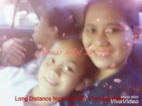 Long Distance Nga Ayay (By:Vhen Bautista and Laila Tumbaga)