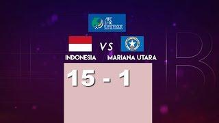 INDONESIA 15 VS 1 MARIANA UTARA AFC U-16 CHAMPIONSHIP QUALIFIERS