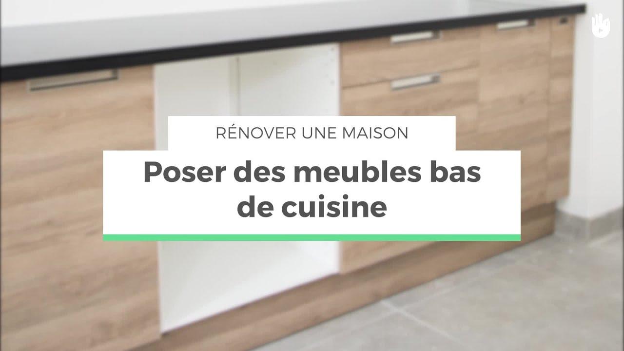 Poser Des Meubles Bas Dans Une Cuisine Renover Sa Maison Youtube