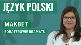 Język polski - Makbet (bohaterowie)
