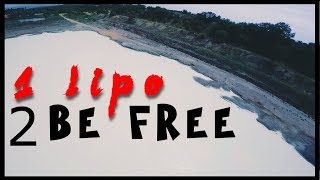 One LIPO to be FREE | White Lake | FPV FreeStyle | Butterflight 3.5
