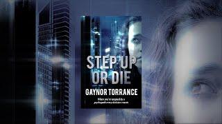 STEP UP OR DIE by Gaynor Torrance
