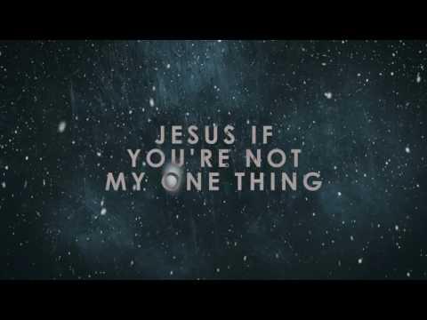 One Thing - Hillsong Worship Lyrics