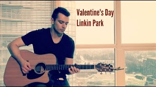 valentines day linkin park cover