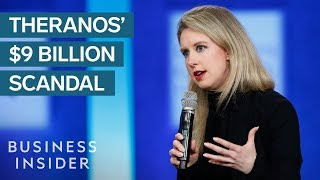 How Theranos Pulled Off Its $9 Billion Scandal