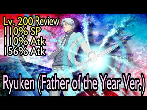 Ryuken (Father of the Year Ver.) Heart/Purple Lv. 200 Review SAR SAD NAD
