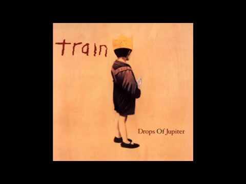 Train - Drops of Jupiter.mp4