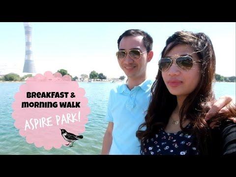Breakfast & Morning Walk | Aspire Park | Doha Qatar Vlog #3