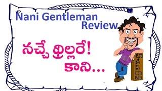 Nani Gentleman Telugu Movie Review