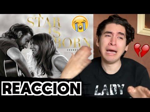 """Lady Gaga & Bradley Cooper - """"A Star Is Born"""" Soundtrack [REACCION]"""
