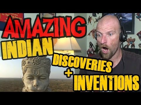 AMAZING Indian Discoveries and Inventions - Reaction