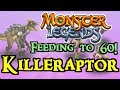 Monster Legends - Feeding to 60! : Killeraptor