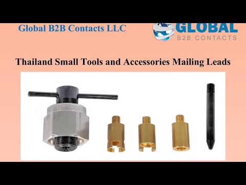 Thailand Small Tools and Accessories Mailing Leads