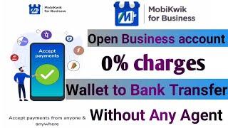 Self MobiKwik merchant Create  How to create Mobikwik merchant & transfer wallet balance 0% charges