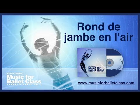Rond de jambe en l'air - Music for Ballet Class by Martin Åkerwall