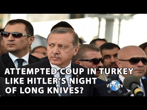 Attempted Coup in Turkey? Like Hitler's Night of Long Knives
