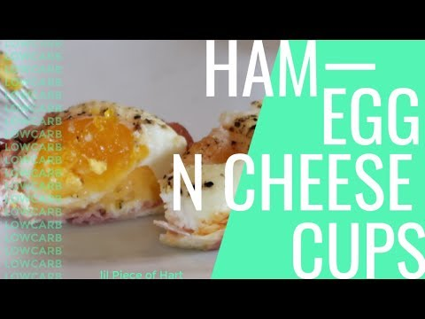 Ham, Egg, & Cheese Cups | LOW CARB | Lil Piece Of Hart
