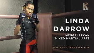 Linda Darrow Mengajarkan Mixed Martial Arts - Official Trailer Kelas.com