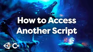 How To Access Vąriables From Another Script In Unity
