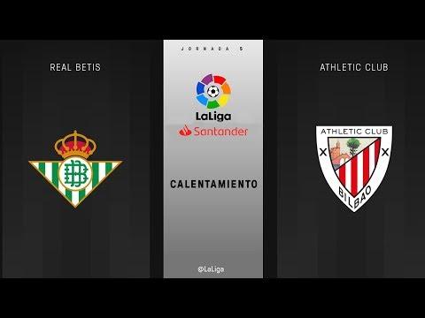 Calentamiento Real Betis vs Athletic Club