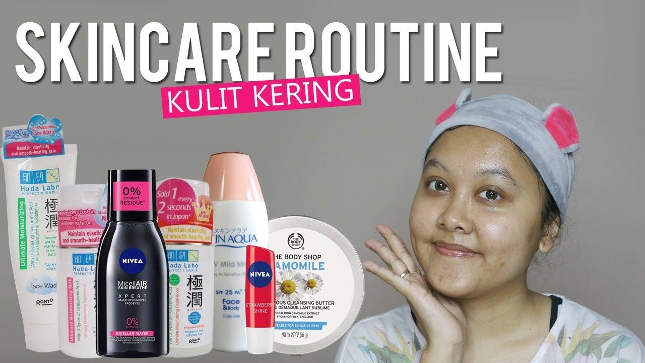 Skincare Routine Kulit Kering Sensitif Lia Harahap