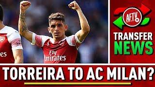 AC Milan Make 2 Year LOAN OFFER For TORREIRA! | Arsenal Transfer Update