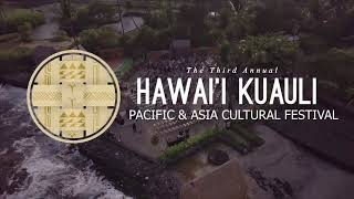 Day 3 - The 3rd Annual Virtual Hawai'i Kuauli Pacific & Asia Cultural Festival
