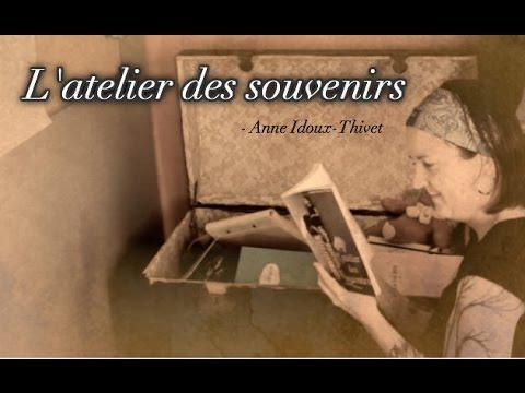 [SP] L'atelier des souvenirs - Anne Idoux-Thivet (Editions Librinova)